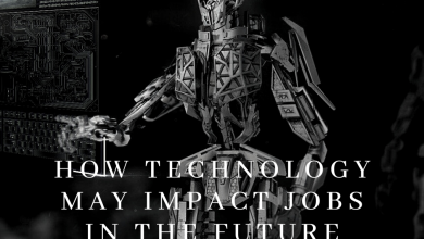How Technology May Impact Jobs In The Future - My Geek Score